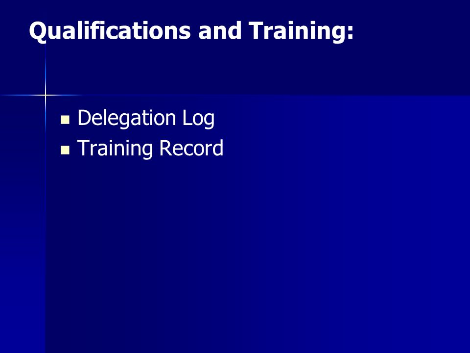 Qualifications and Training: