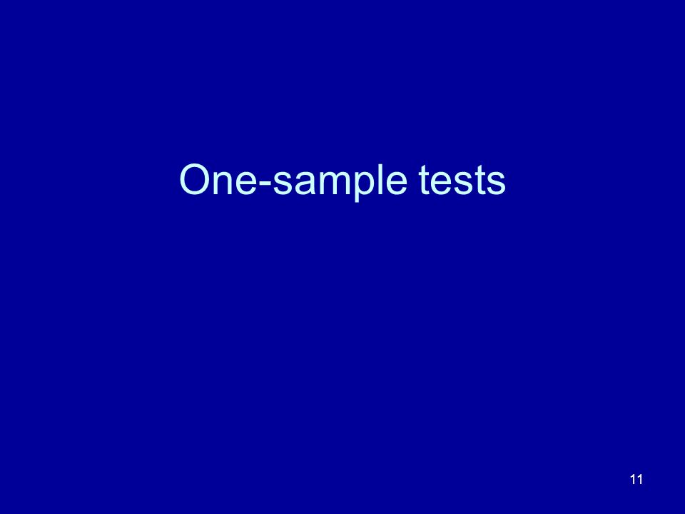 One-sample tests