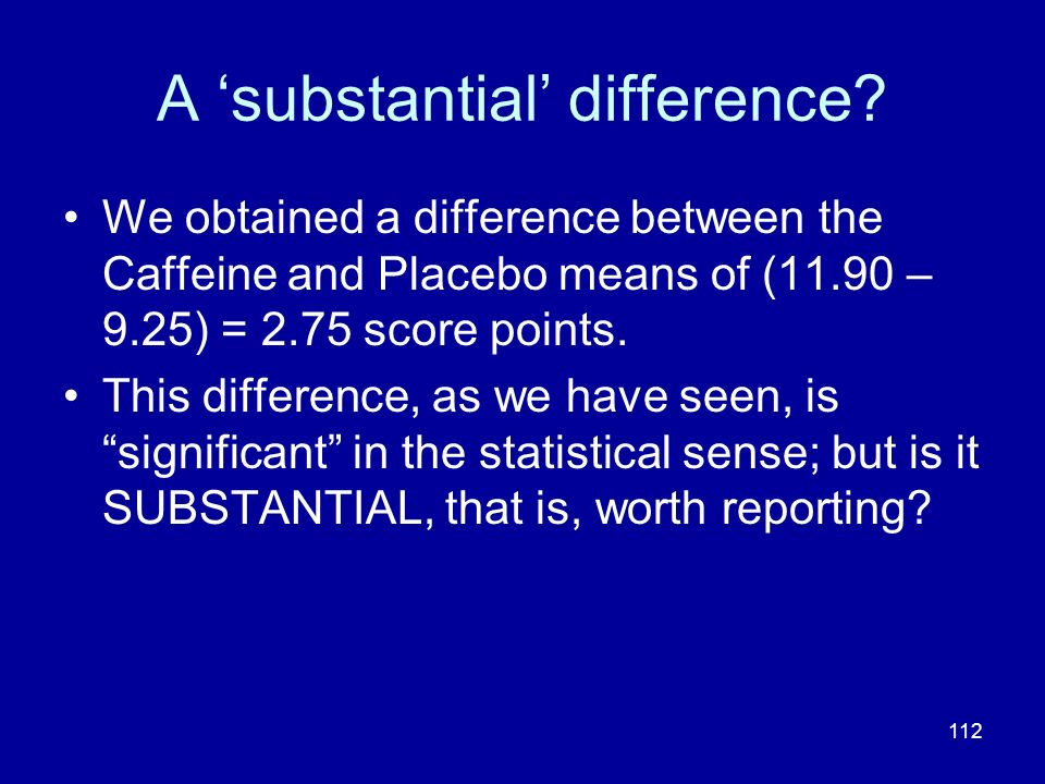 A 'substantial' difference