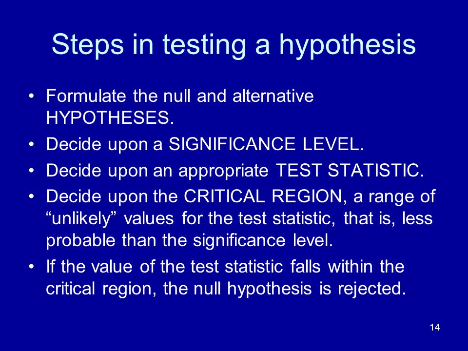 Steps in testing a hypothesis