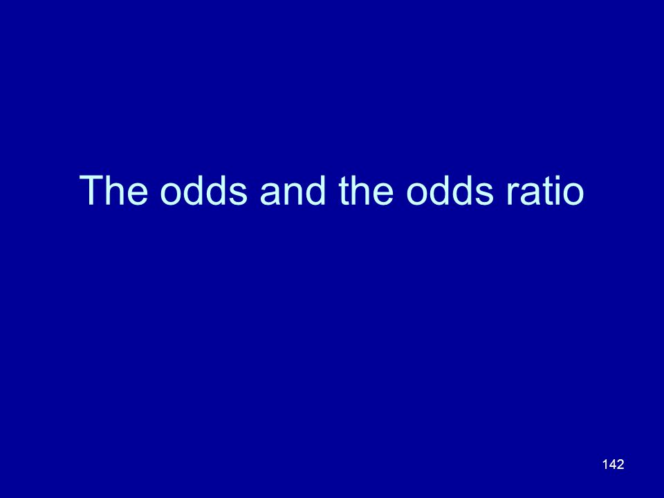 The odds and the odds ratio