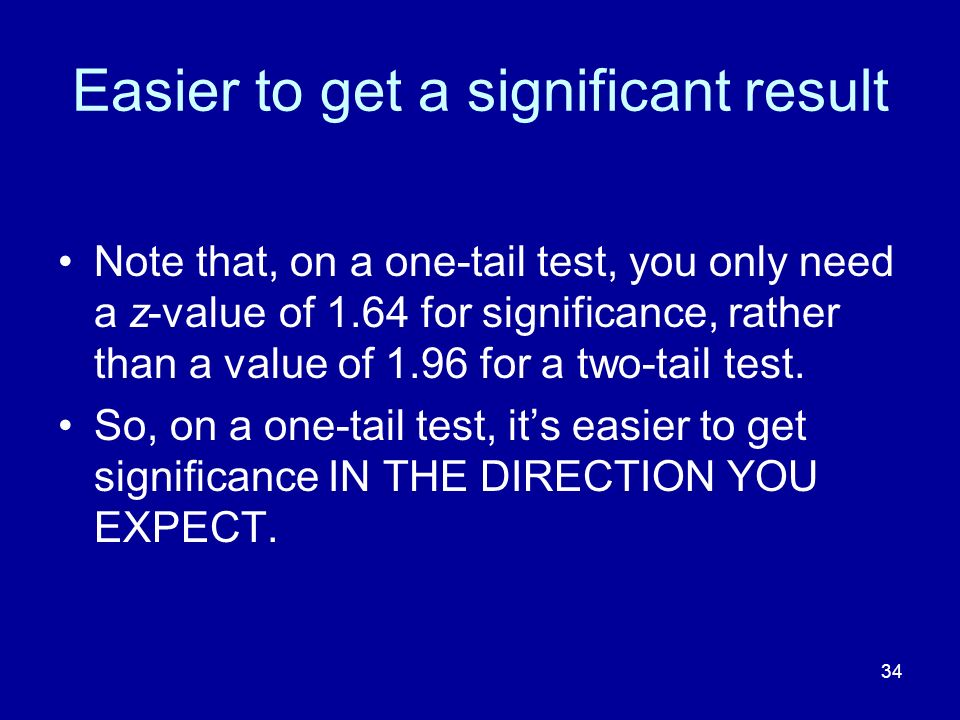 Easier to get a significant result