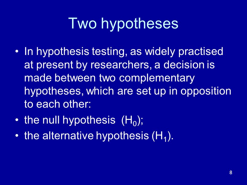 Two hypotheses