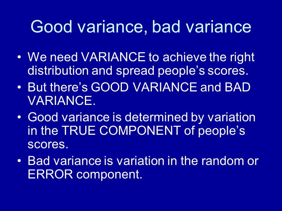 Good variance, bad variance