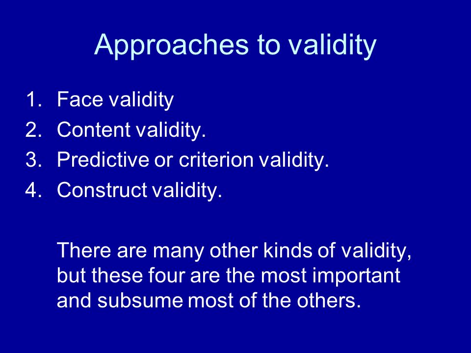 Approaches to validity