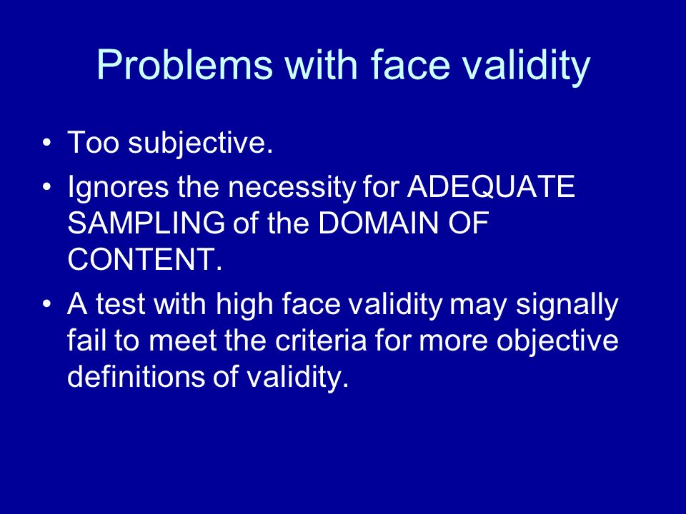 Problems with face validity