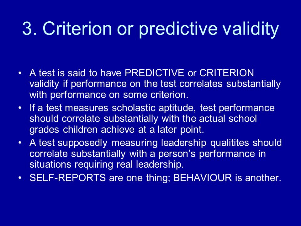 3. Criterion or predictive validity