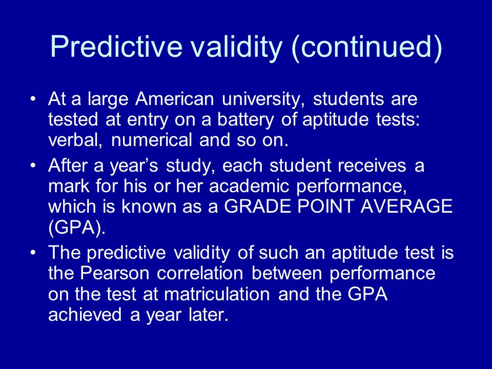 Predictive validity (continued)