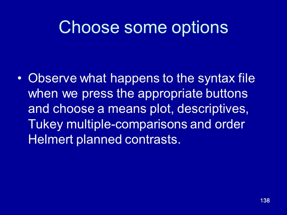 Choose some options