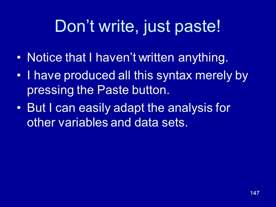 Don't write, just paste! Notice that I haven't written anything.