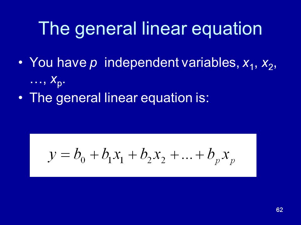 The general linear equation