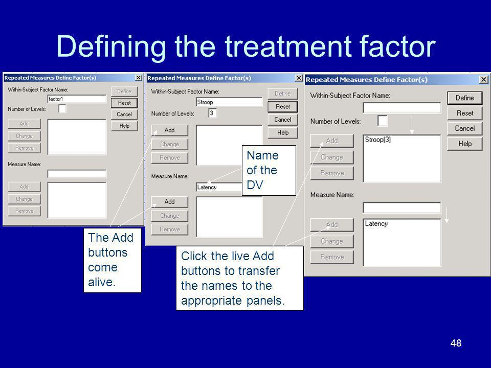 Defining the treatment factor