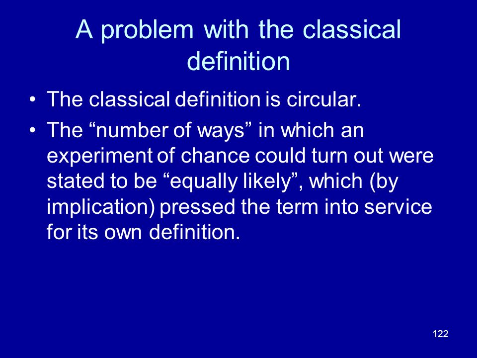 A problem with the classical definition