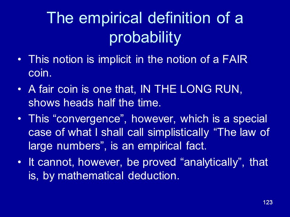 The empirical definition of a probability