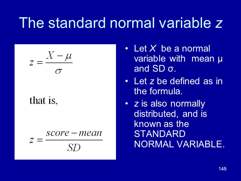 The standard normal variable z
