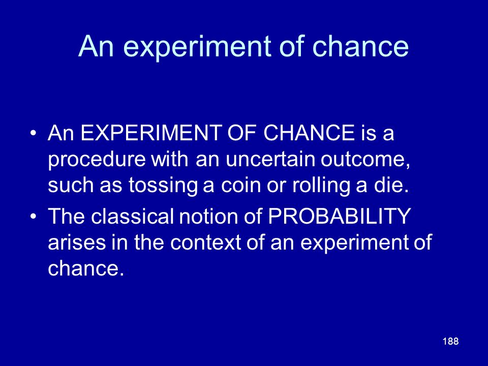 An experiment of chance