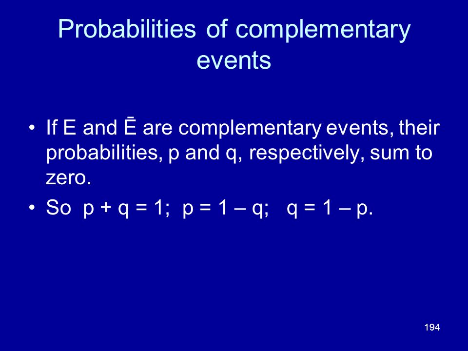Probabilities of complementary events
