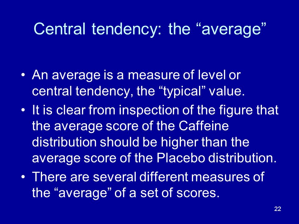 Central tendency: the average