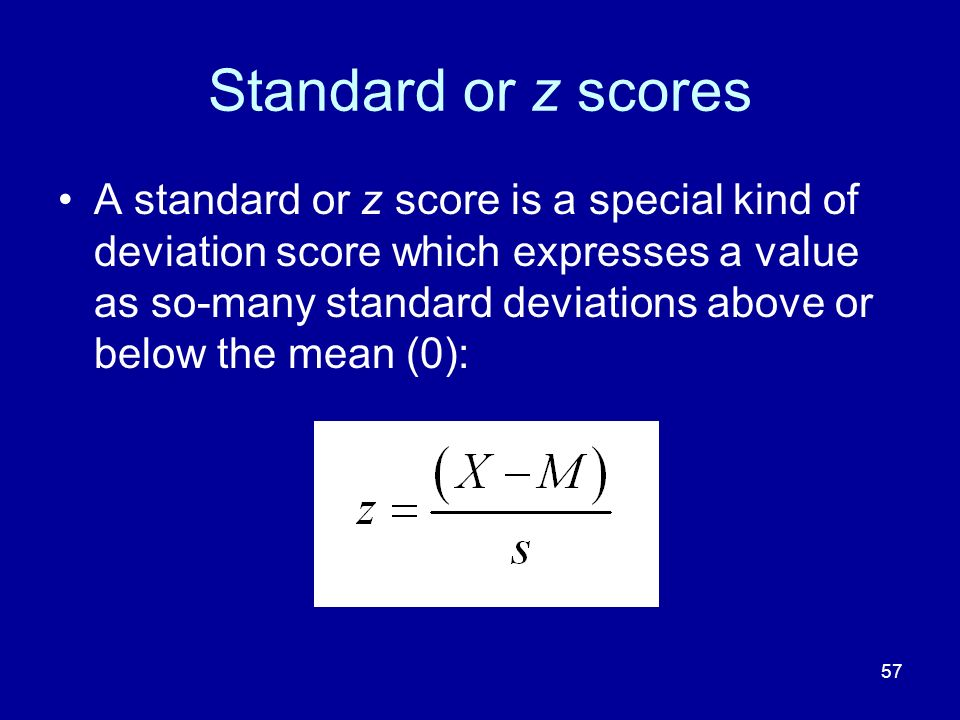 Standard or z scores
