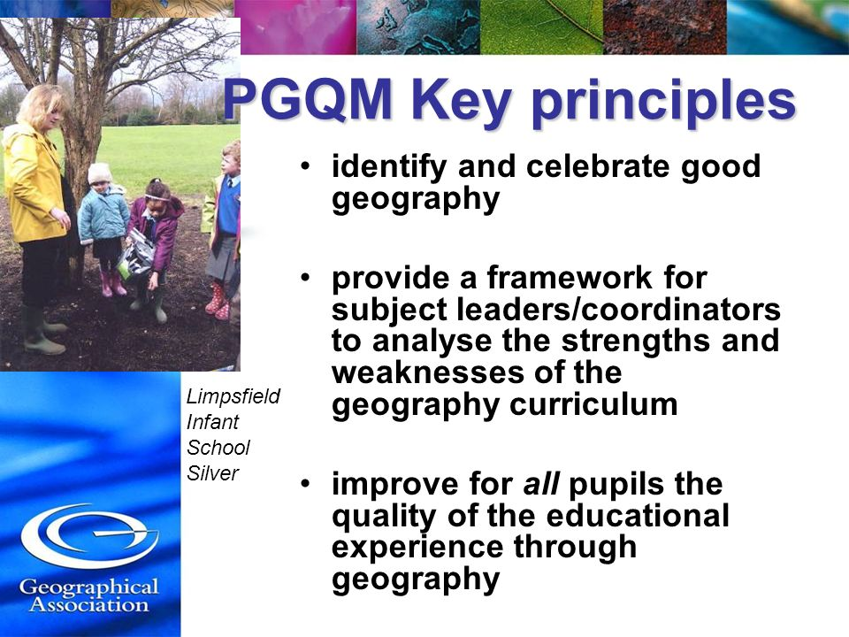 PGQM Key principles identify and celebrate good geography