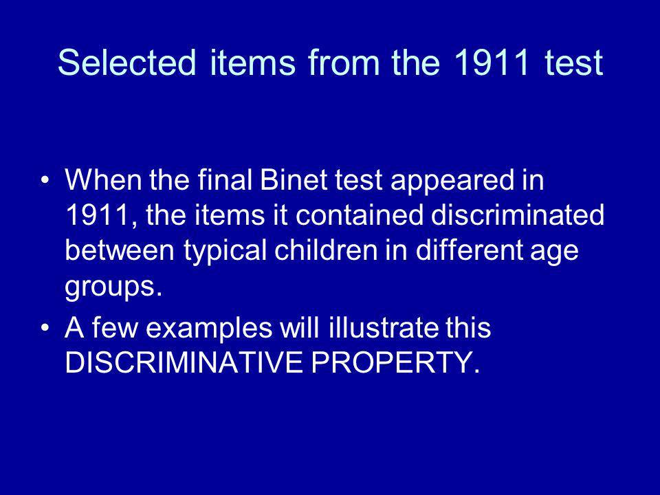 Selected items from the 1911 test