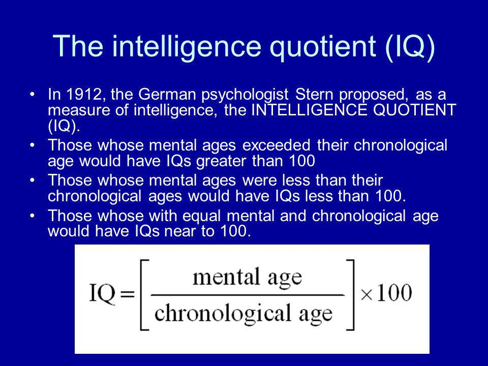 The intelligence quotient (IQ)