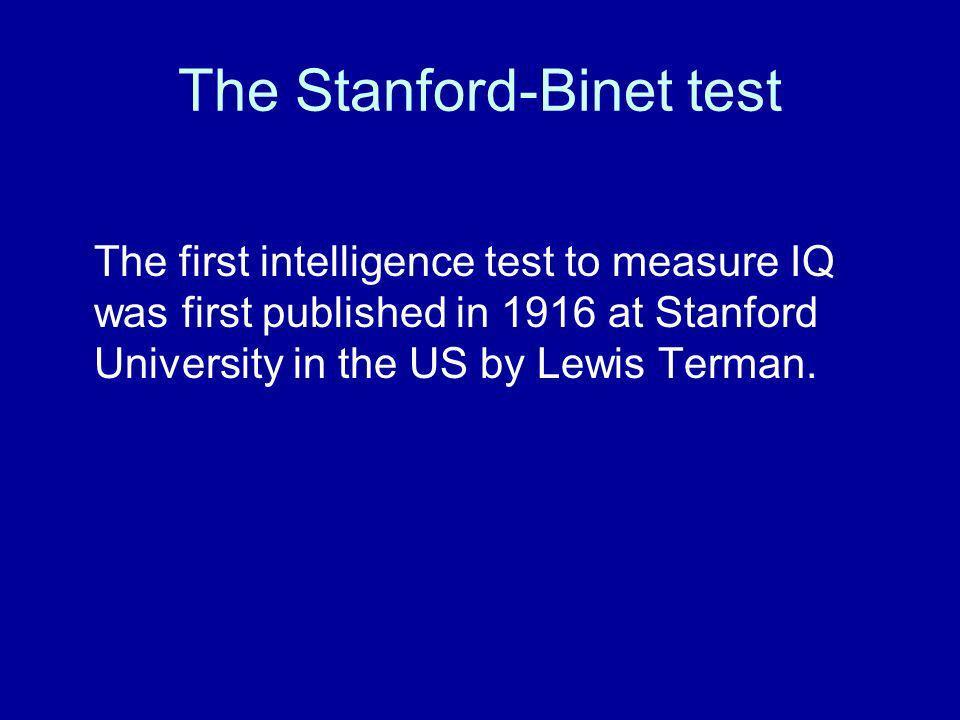 The Stanford-Binet test
