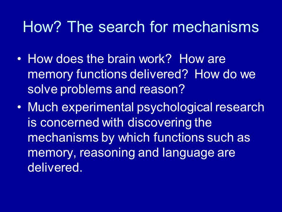 How The search for mechanisms