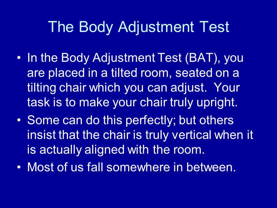 The Body Adjustment Test