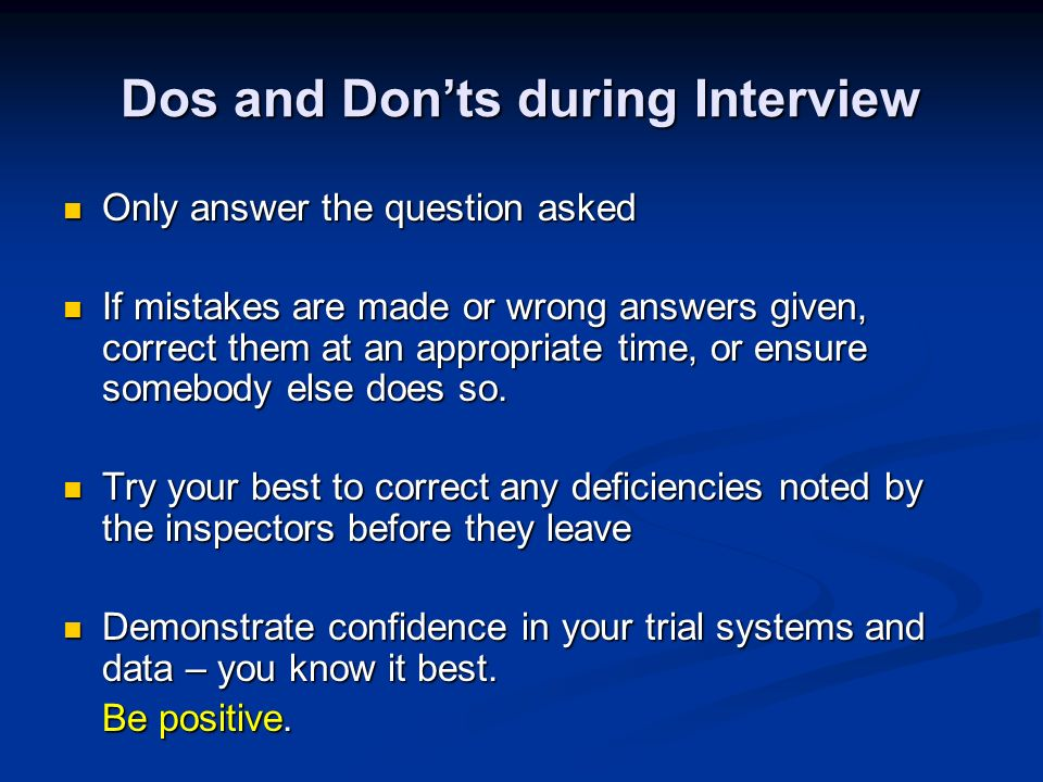 Dos and Don'ts during Interview