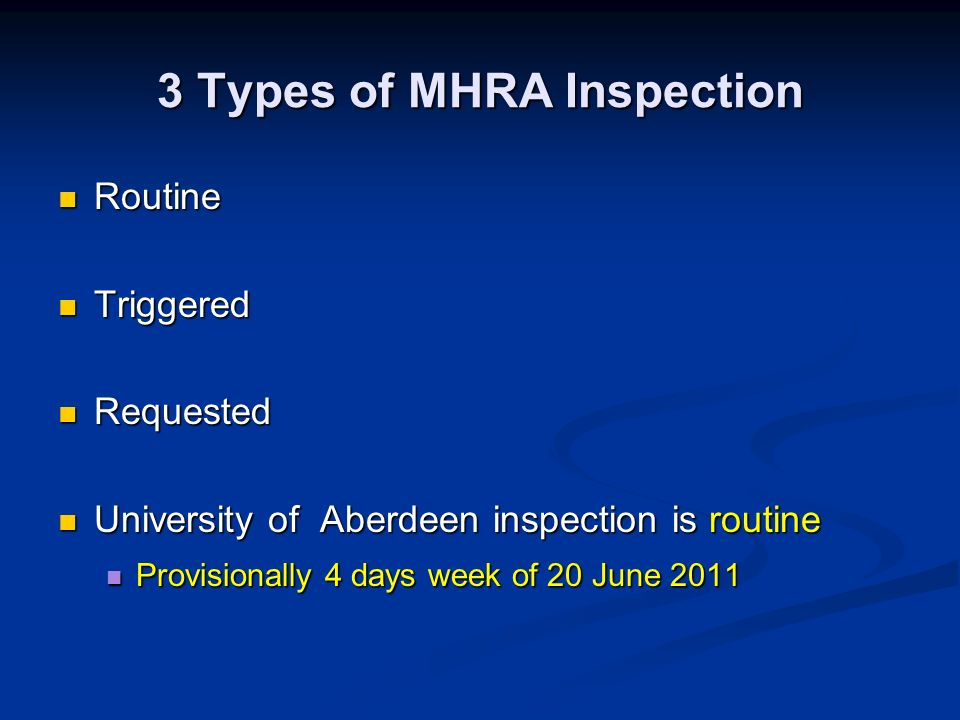 3 Types of MHRA Inspection