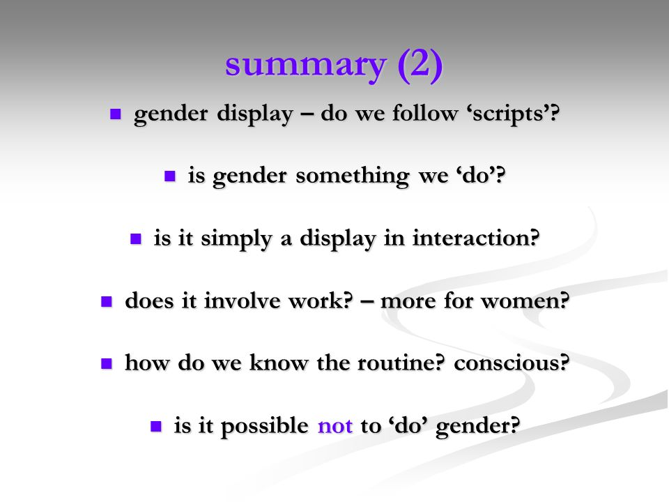 summary (2) gender display – do we follow 'scripts'