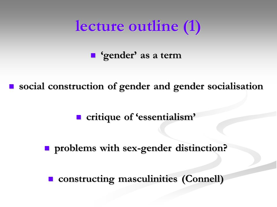lecture outline (1) 'gender' as a term