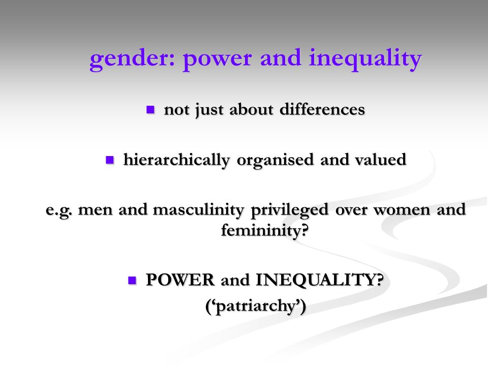 gender: power and inequality