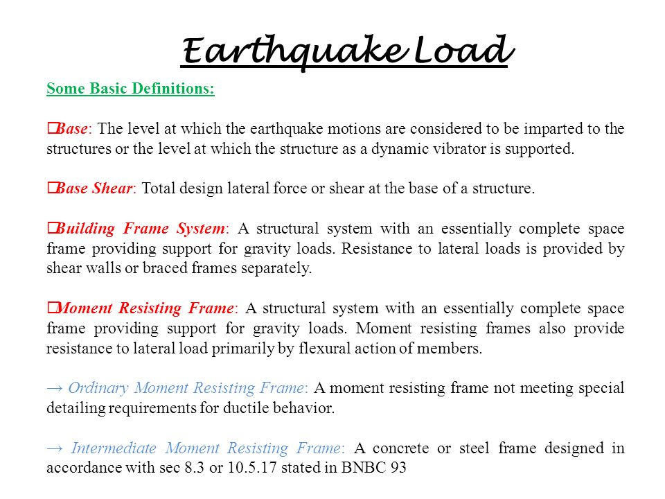 Earthquake Load Some Basic Definitions: - ppt video online download