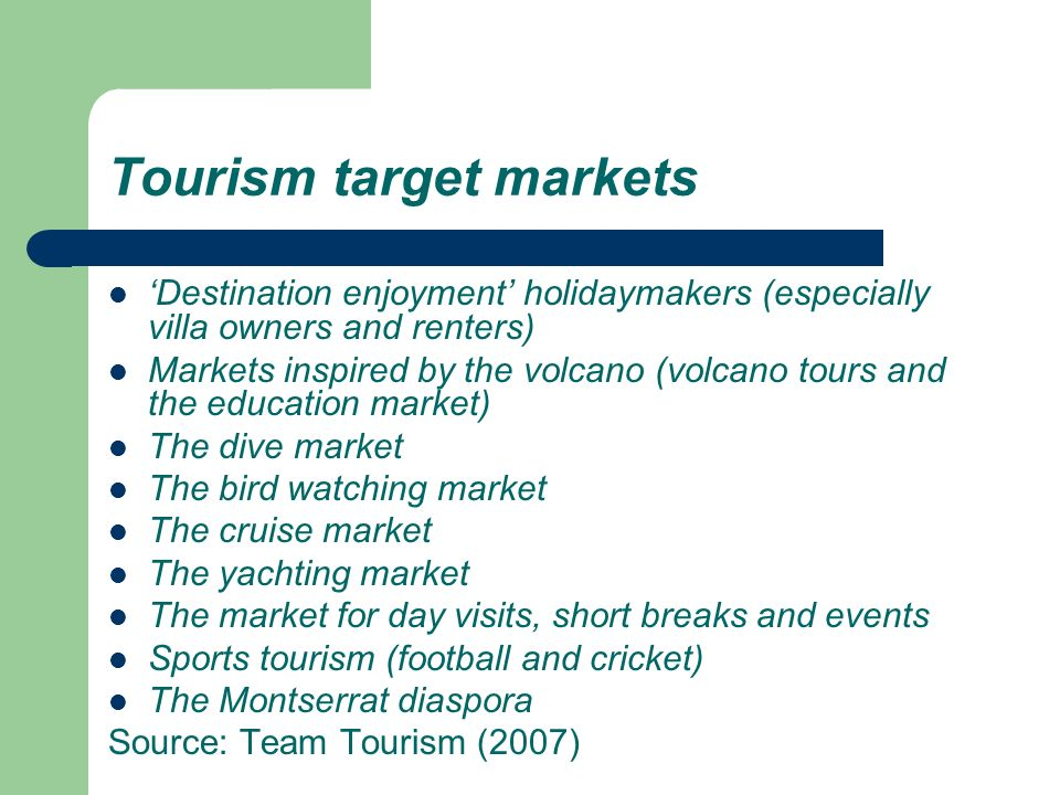 Tourism target markets