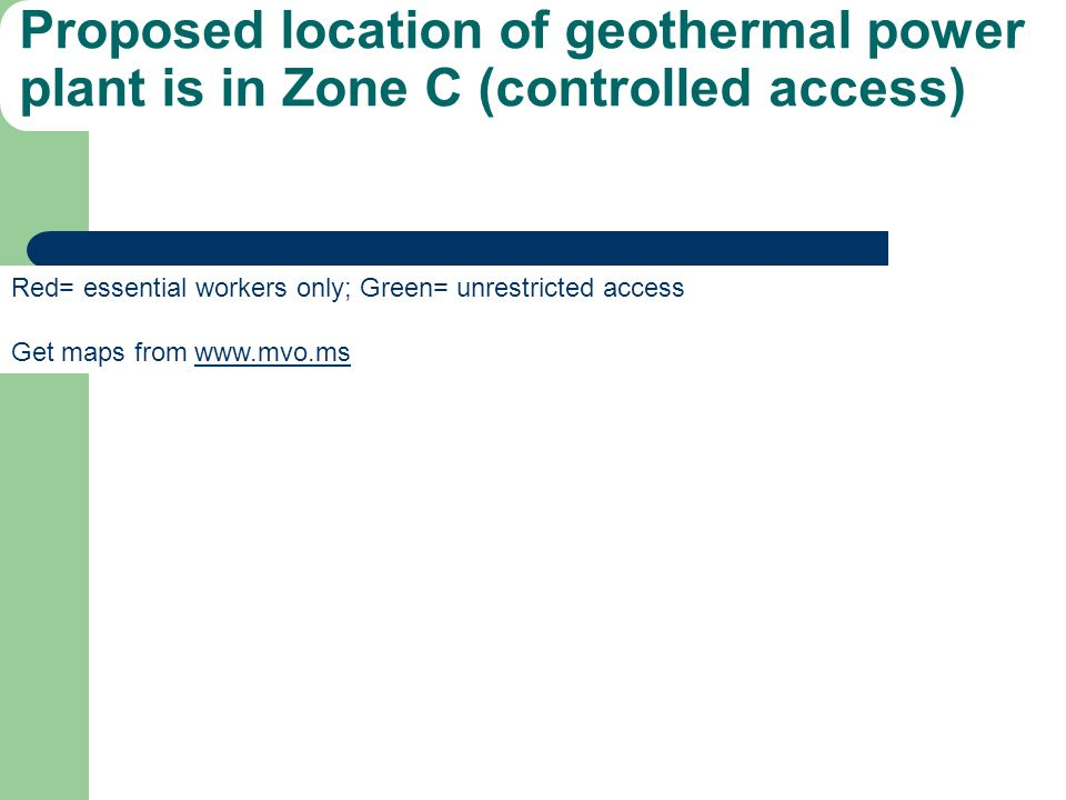 Proposed location of geothermal power plant is in Zone C (controlled access)