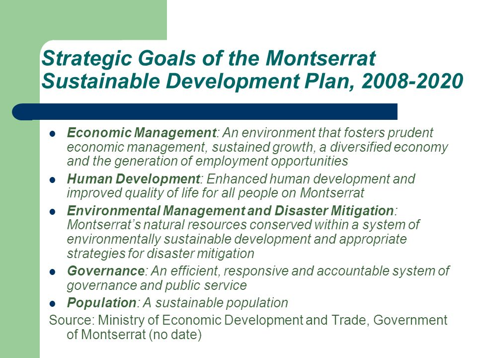 Strategic Goals of the Montserrat Sustainable Development Plan, 2008-2020