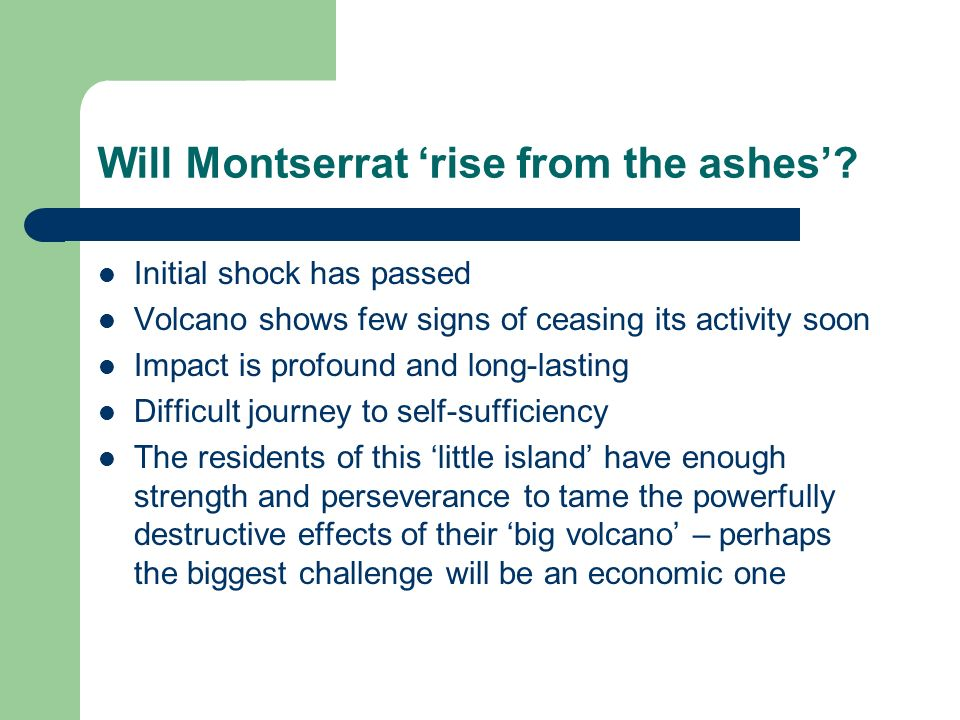 Will Montserrat 'rise from the ashes'