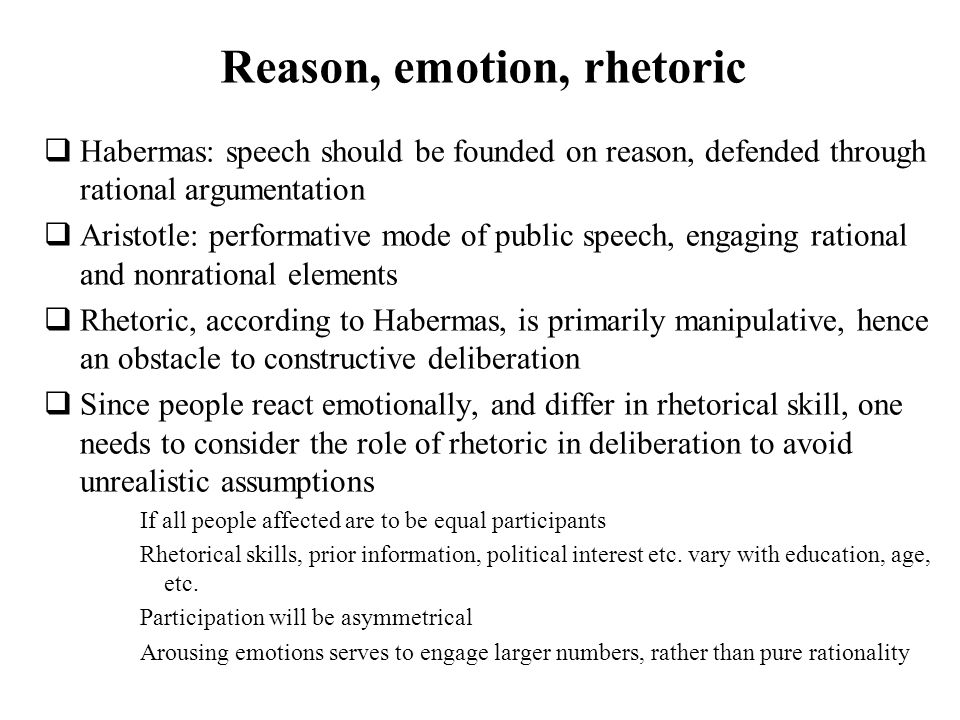 Reason, emotion, rhetoric