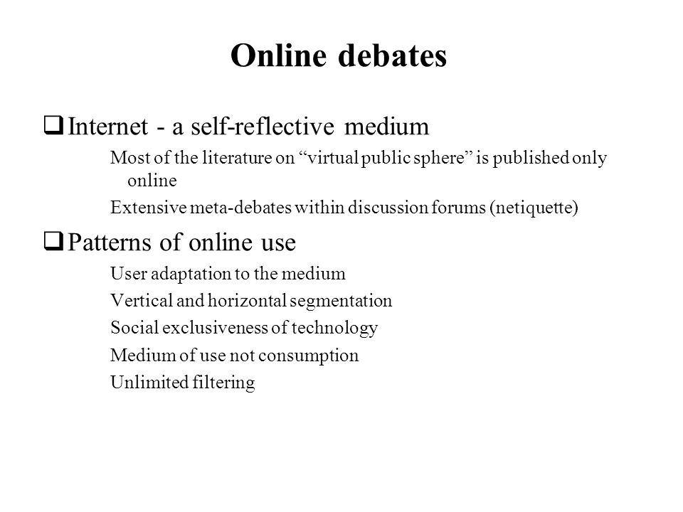 Online debates Internet - a self-reflective medium