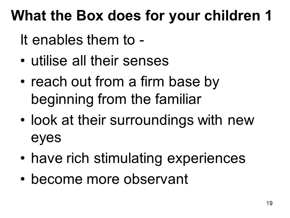 What the Box does for your children 1