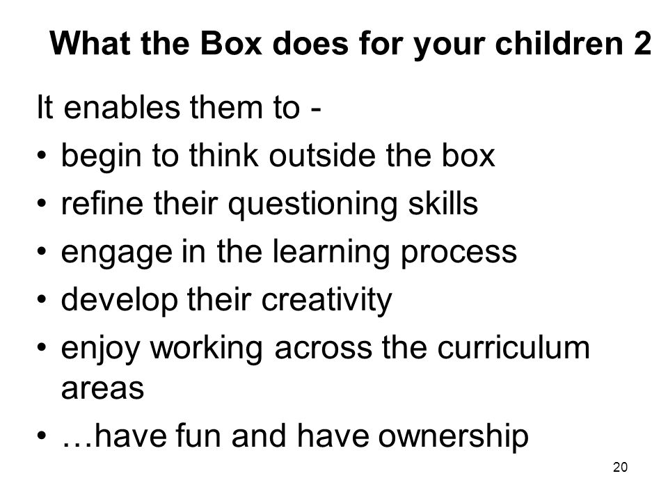 What the Box does for your children 2