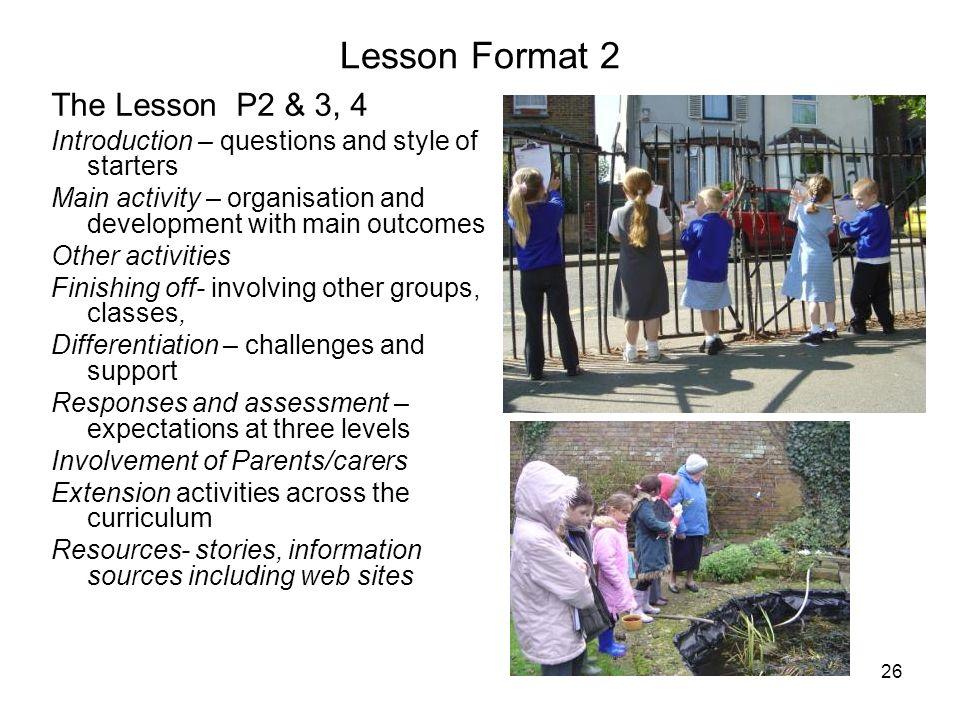 Lesson Format 2 The Lesson P2 & 3, 4