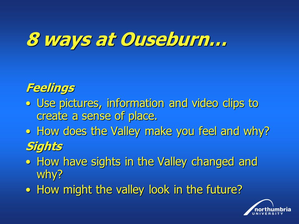 8 ways at Ouseburn… Feelings