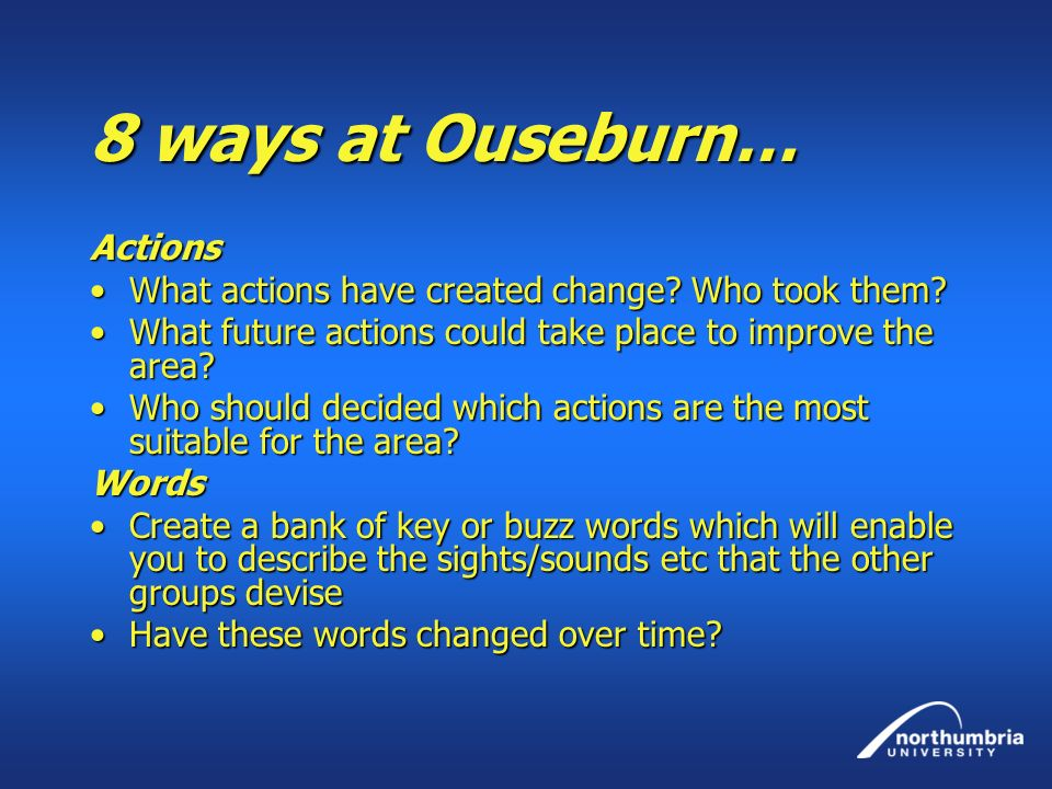 8 ways at Ouseburn… Actions