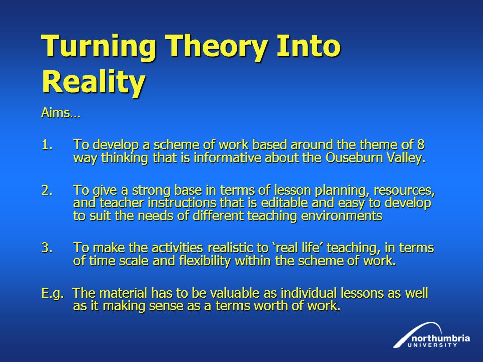 Turning Theory Into Reality