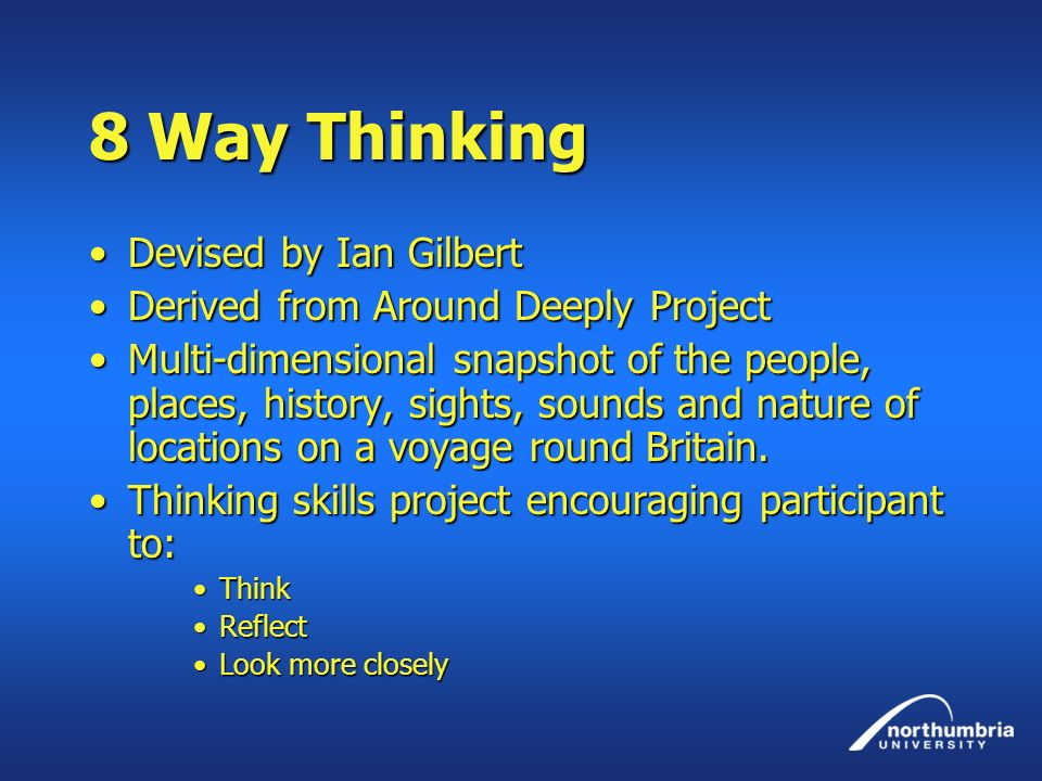 8 Way Thinking Devised by Ian Gilbert