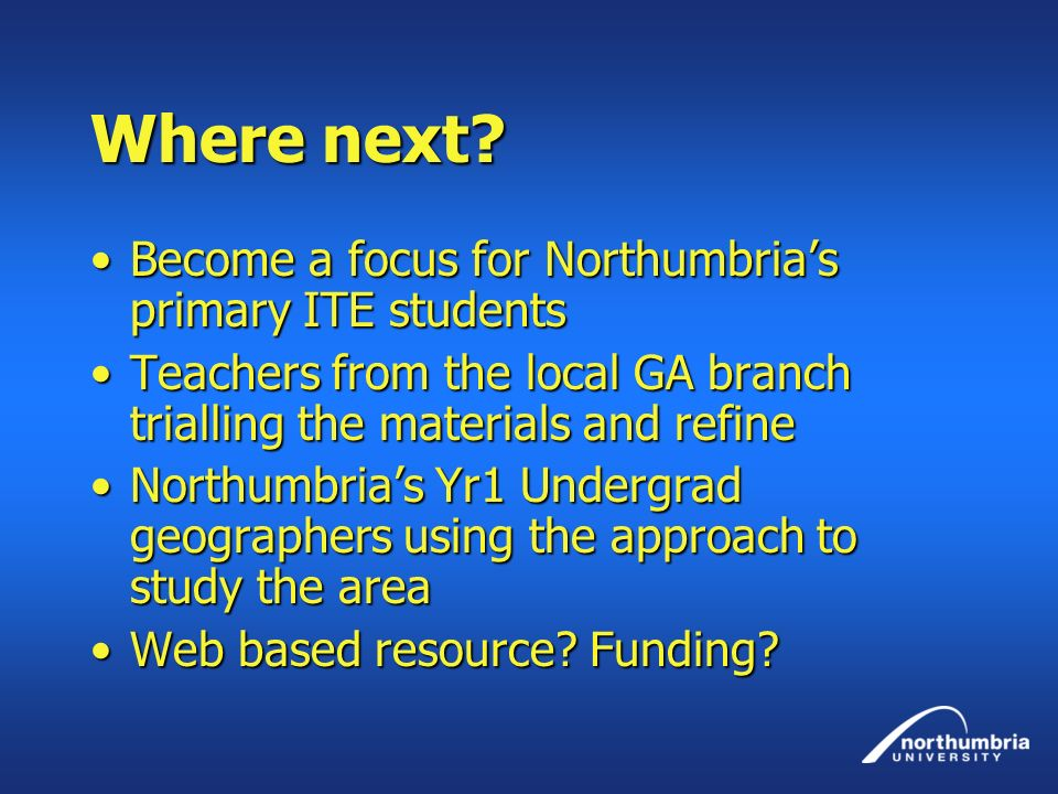 Where next Become a focus for Northumbria's primary ITE students