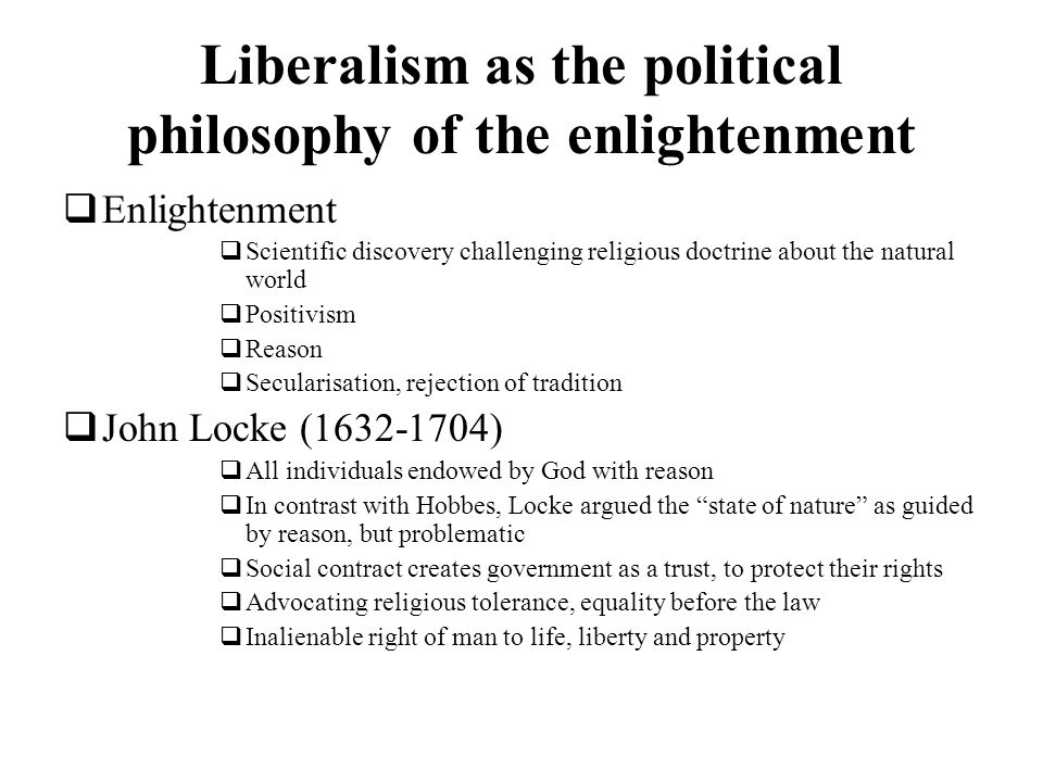 Liberalism as the political philosophy of the enlightenment